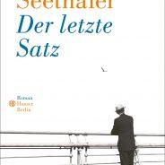 """Robert Seethaler: """"Der letzte Satz"""", Hanser Verlag"""
