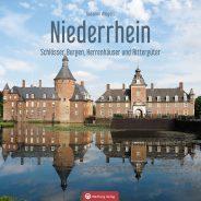 """NEU: """"Niederrhein. Schlösser, Burgen, Herrenhäuser und Rittergüter"""""""