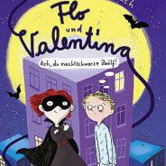 """Lena Hach """"Flo und Valentina. Ach du nachtschwarze Zwölf"""" Beltz & Gelberg"""