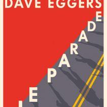 "Dave Eggers ""Parade"""
