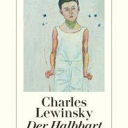 "Charles Lewinsky ""Der Halbbart"""