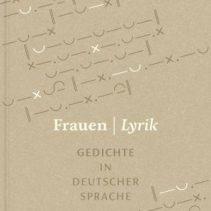 """Anthologie """"FRAUEN / LYRIK"""", hrsg. von Anna Bers"""